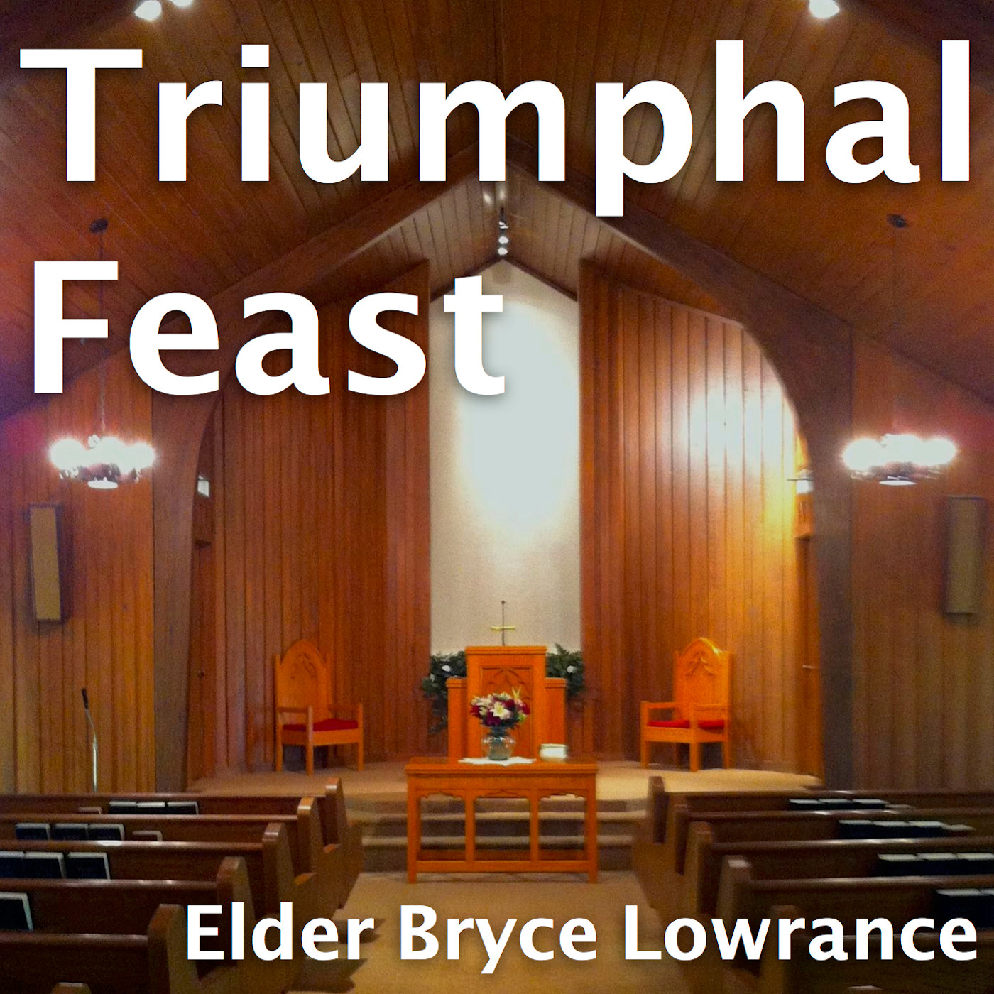 Triumphal Feast podcast
